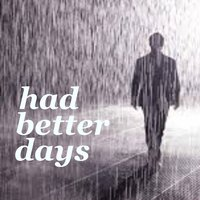 Had Better Days — сборник