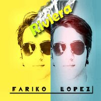 The Riviera EP — Fariko Lopez