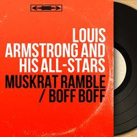 Muskrat Ramble / Boff Boff — Louis Armstrong and His All-Stars