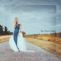 Far from Here — Emma Charles