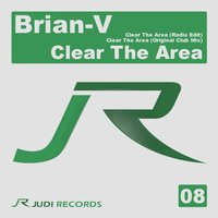 Clear the Area — Brian-V