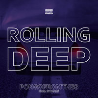 Rolling Deep — PongoFromTheS