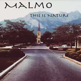 This Is Nature — Malmo