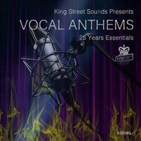 King Street Sounds presents Vocal Anthems (25 Years Essentials) — сборник