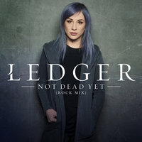 Not Dead Yet — LEDGER