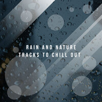 1 Hour Ambient Rain Noises to Calm the Mind & Relax — Rain Sounds & Nature Sounds, Heavy Rain Sounds, Rain, Thunder and Lightening Storm Sounds, Rain Sounds & Nature Sounds, Heavy Rain Sounds, Rain, Thunder and Lightening Storm Sounds