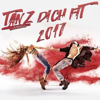 Tanz Dich fit 2017 — сборник
