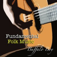 Buffalo Boy Fundamental Folk Music — сборник