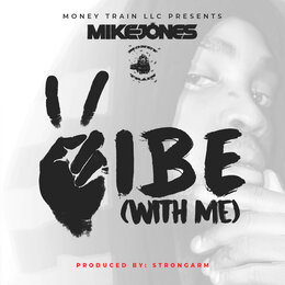 Vibe (With Me) — Mike Jones