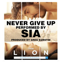 Never Give Up — Sia