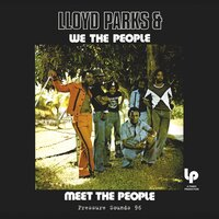 Meet The People — Lloyd Parks, We the People