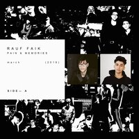 PAIN & MEMORIES — Rauf & Faik