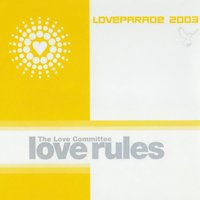 Love Rules (Loveparade 2003) — The Love Committee