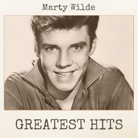 Greatest Hits — Marty Wilde