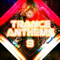 Trance Anthems 9 — сборник