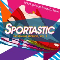 Sportastic - The Running Workout, Vol. 1 — сборник