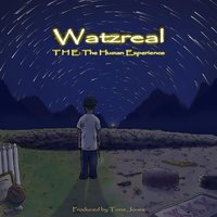 The: The Human Experience — Watzreal