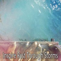 Inspire Rest Through Storms — Thunderstorms