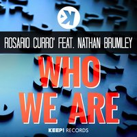 Who We Are — Nathan Brumley, Rosario Curro'