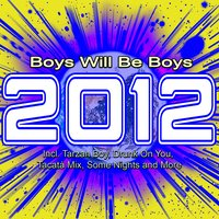 2012 Boys Will Be Boys — сборник