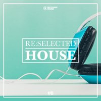 Re:selected House, Vol. 8 — сборник