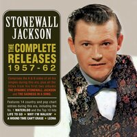 The Complete Releases 1957-62 — Stonewall Jackson
