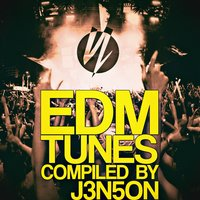 EDM Tunes (Compiled By J3n5on) — сборник