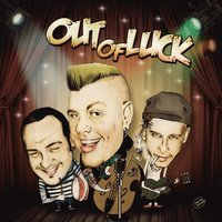 S/T — Out Of Luck