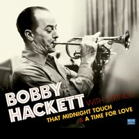 Bobby Hackett with Strings. That Midnight Touch / A Time for Love — Bobby Hackett, Lew Davis
