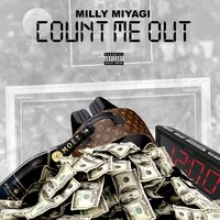 Count Me Out — Milly Miyagi