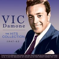 The Hits Collection 1947-62 — Vic Damone