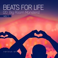 Beats for Life, Vol. 1 (20 Big Room Monsters) — сборник