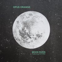 Moon River — Kotomi, Opus Orange