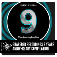 Guareber Recordings 9 Years Anniversary Compilation — сборник