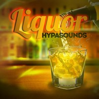 Liquor — Hypasounds