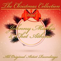 The Christmas Collection — Johnny Mathis & Chet Atkins