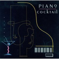 Piano Cocktail — Dick Walter