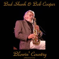 Blowin' Country — Claude Williamson, Bud Shank & Bob Cooper