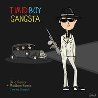Gangsta — Timid Boy