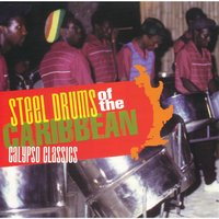 Steel Drums of the Caribbean - Calypso Classics — Jamaican Steel Band