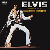 Elvis: As Recorded at Madison Square Garden — Elvis Presley