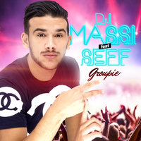 Groupie - Single — Dj Massi