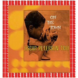 On The Town — Oscar Peterson, The Oscar Peterson Trio, Oscar Peterson, The Oscar Peterson Trio