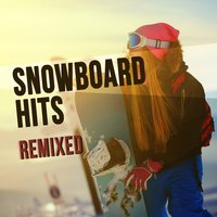 Snowboard Hits Remixed — сборник