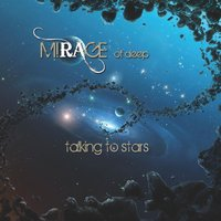 Talking to Stars — Mirage of Deep