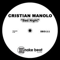 Bad Night — Cristian Manolo