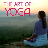 The Art of Yoga — Zen Meditation and Natural White Noise and New Age Deep Massage & Yoga