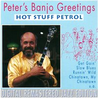 Hot Stuff Petrol — Peter's Banjo Greetinggs