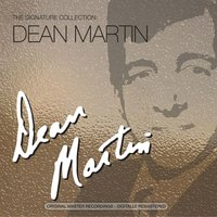 The Signature Collection — Dean Martin