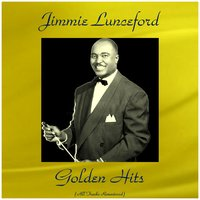 Jimmie Lunceford Golden Hits — Jimmie Lunceford